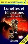 Lunettes et t�lescopes : Mode d'emplo...