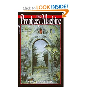The Prophecy Machine by Neal Barrett Jr.