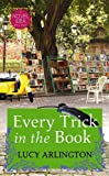 Every Trick in the Book: A Novel Idea