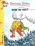 Gare au Yeti !