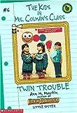 Twin Trouble (Kids in Ms. Colman's Class) (059069202X) by Martin, Ann M.