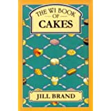 "The WI Book of Cakes (""WI Book of..."" Cookery)by Jill Brand"