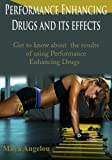Performance Enhancing Drugs and its effects: Get to know about the results of using Performance Enhancing Drugs