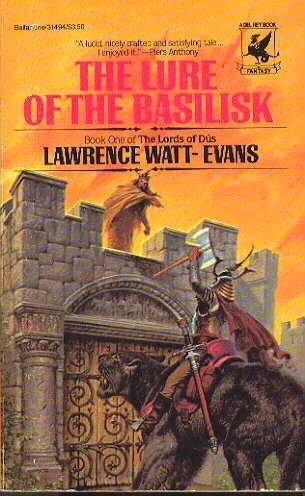 Lure of the Basilisk, Lawrence Watt-Evans