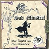 The Flight of the Phoenix Sad Minstrel