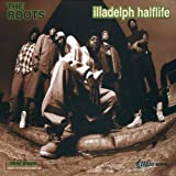Illadelph Halflifevon &#34;The Roots&#34;