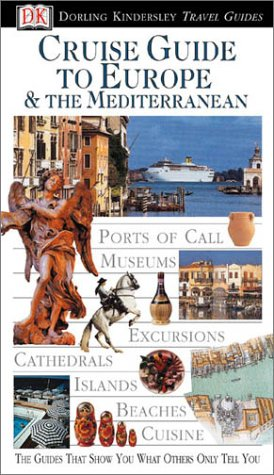 Eyewitness Travel Guide to Cruise Guide to Europe