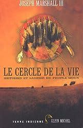 Cercle de La Vie (Le) (Collections Litterature)