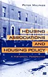 img - for Housing Associations and Housing Policy: A Historical Perspective book / textbook / text book