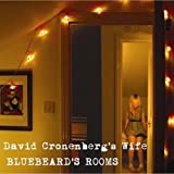 Bluebeard's Roomsby David Cronenberg's Wife