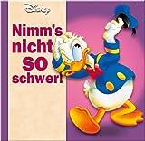 Image de Nimm's nicht so schwer!: Disney Geschenkbuch