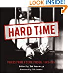 Hard Time: Voices from a State Prison...