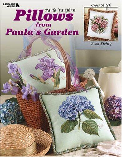 Pillows from Paula's Garden  (Leisure Arts #3493)