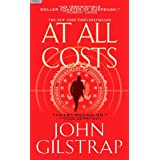 At All Costs ~ John Gilstrap