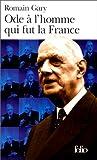 echange, troc Romain Gary - Ode à l'homme qui fut la France et autres textes