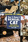img - for Guide to Owning a Bengal Cat (Popular Cat Library Series) book / textbook / text book