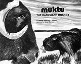 MUKTU: The Backward Muskox