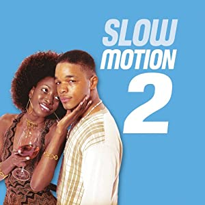 Slow Motion 2