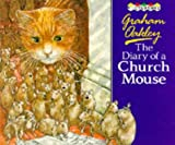 The Diary of a Church Mouse (0333474872) by Graham Oakley