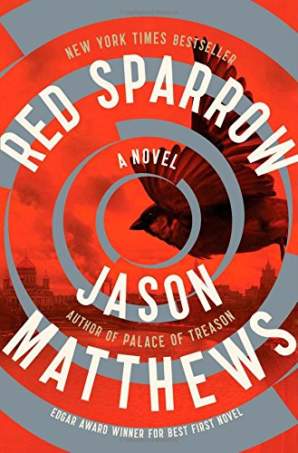 Red Sparrow: A Novel (The Red Sparrow Trilogy) (Red Company compare prices)