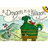 A Dragon in a Wagon (Picture Puffin)by Lynley Dodd