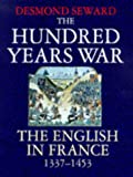 Hundred Years War the English In France (0094766908) by Seward, Desmond