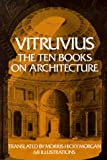 Ten Books on Architecture (0486206459) by Morgan, Morris H.