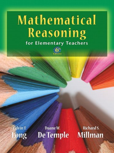 Mathematical Reasoning for Elementary School Teachers...