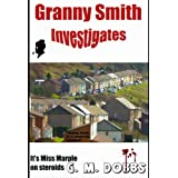 Granny Smith Investigates (revised edition)by G. M. Dobbs