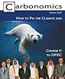img - for Carbonomics: How to Fix the Climate and Charge It to OPEC book / textbook / text book