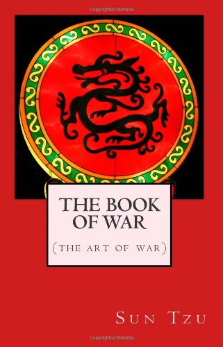 The Book of War (The Art of War): The Military Classic of the Far East