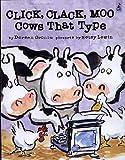 Click, Clack, Moo: Cows That Type (Clicka Clack Moo)