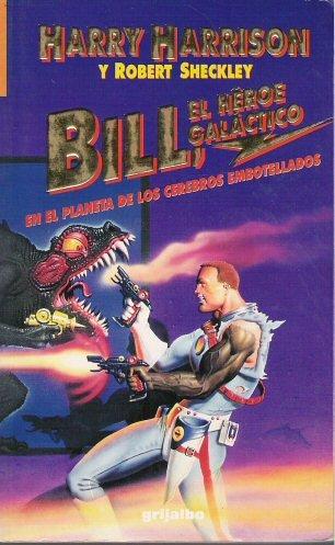 Bill En El Planeta De Los Cerebros Embotellados