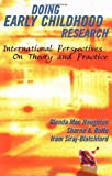 img - for Doing Early Childhood Research: Theory and Practice book / textbook / text book