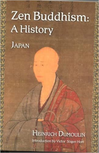 Zen Buddhism: A History (Japan) (Treasures of the World's Religions) (Volume 2) written by Heinrich Dumoulin