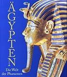 �gypten: Die Welt der Pharaonen -