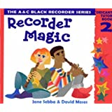 Recorder Magic: Descant: Tutor Book Bk.2 (Recorder Magic)