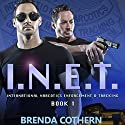 I.N.E.T.: International Narcotics Enforcement & Tracking Audiobook by Brenda Cothern Narrated by Michael Vasicek