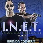 I.N.E.T.: International Narcotics Enforcement & Tracking | Brenda Cothern