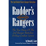 Rudder&#39;s Rangers : The True Story of the 2nd Ranger Battalion D-Day Combat Action