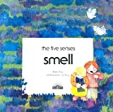 img - for Smell (Five Senses Series) book / textbook / text book