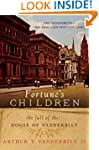 Fortune's Children: The Fall of the H...