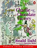 Charlie and the Chocolate Factory (Penguin Young Readers (Graded Readers)) Roald Dahl