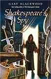 Shakespeare's Spy (Shakespeare Stealer)