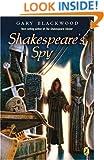 Shakespeare's Spy (Shakespeare Stealer, Book 3)