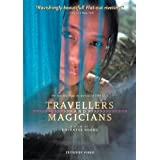 Khyentse Norbu : Travellers and Magicians