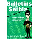 Bulletins from Serbia: E-Mails & Cartoon Strips Frm Beyond the Front Line