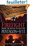 Firefight: Inside the Battle to Save...