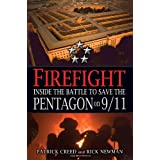Firefight: Inside the Battle to Save the Pentagon on 9/11 ~ Patrick Creed