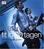 Fit in 90 ( neunzig) Tagen. (3831001928) by Matt Roberts